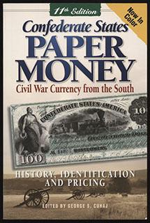 George S. Cuhaj. Confederate States Paper Money: Civil War Currency from the South. 11 выпуск. 2008 г.